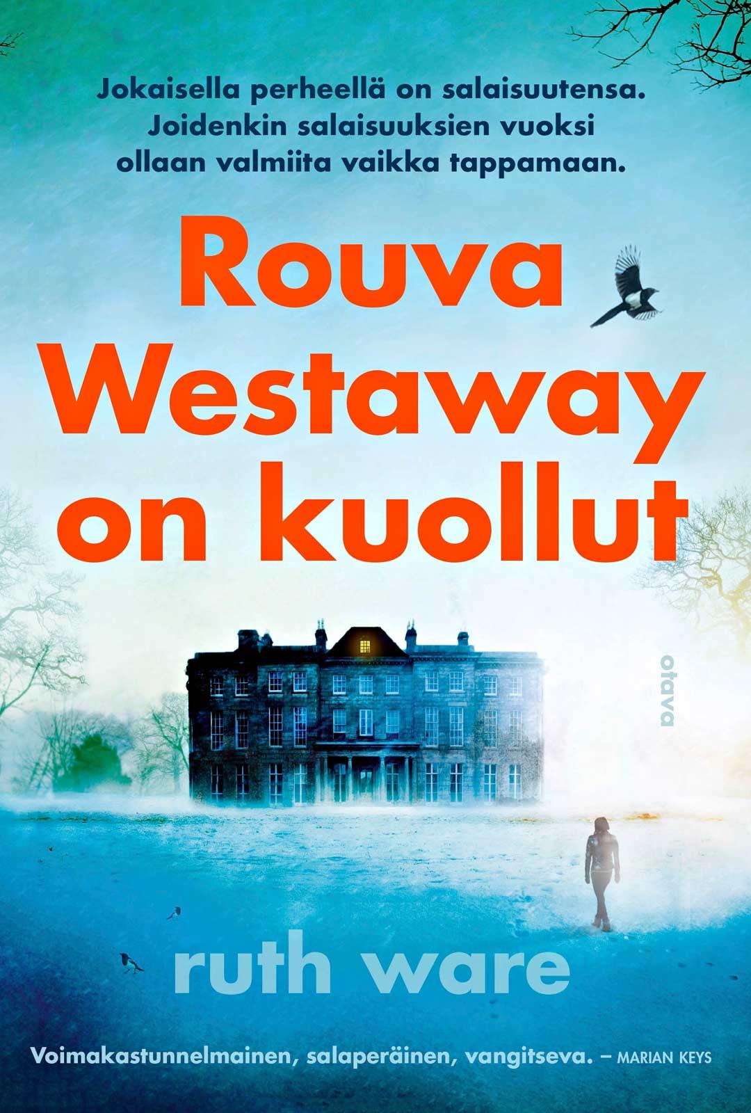 Ruth Ware: Rouva Westaway on kuollut