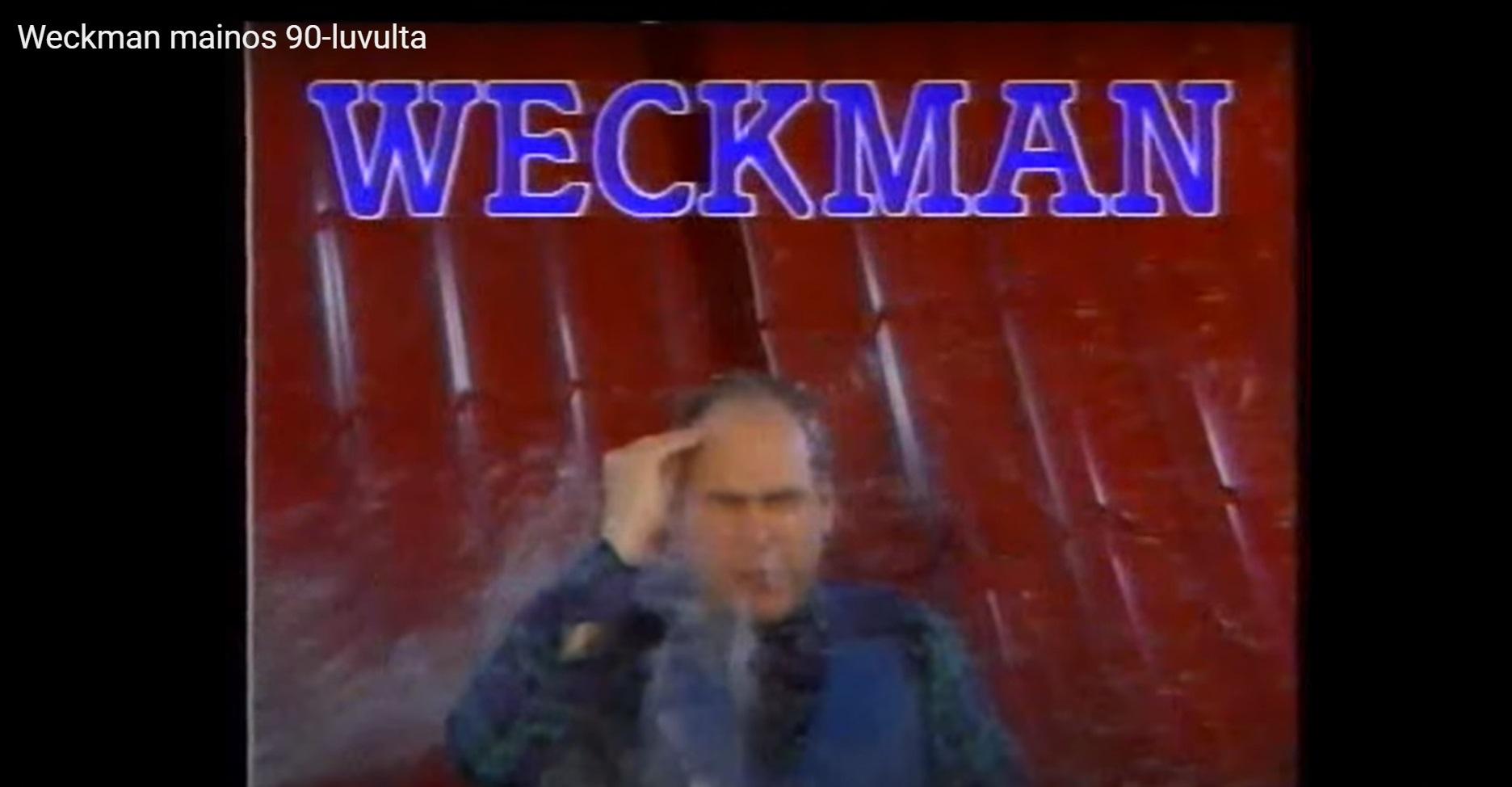 Vesa Walldén Weckmanin mainoksessa vuonna 1990. Mainosta esitettiin aikoinaan miljoonayleisöille.