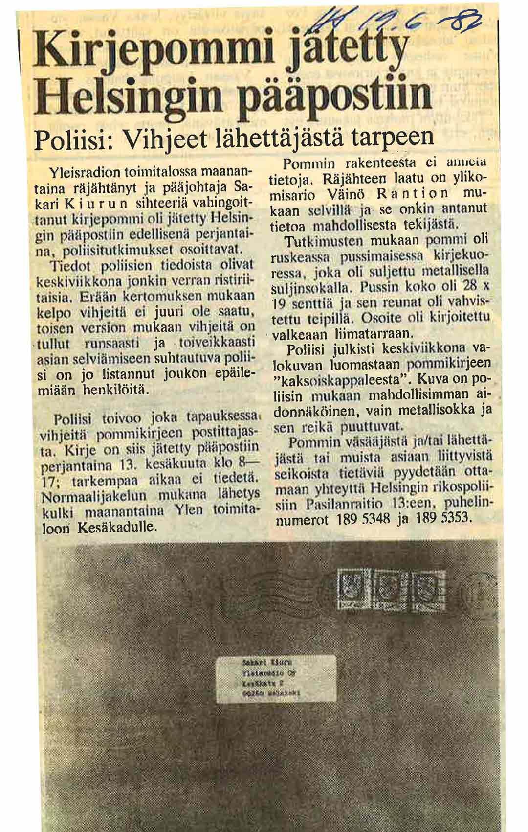 Kesäkuussa 1986 Suomea kohahdutti poikkeuksellinen rikos: Yleisradion pääjohtaja Sakari Kiurulle lähetetty kirjepommi.