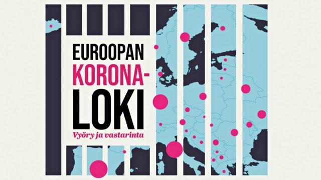 Euroopan koronaloki: vyöry ja vastarinta.