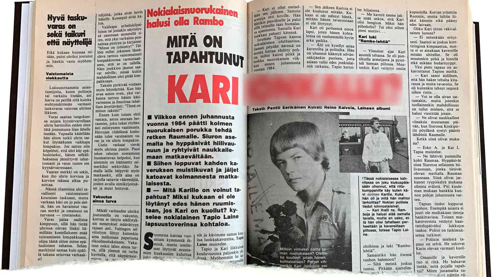 Alibissa etsittiin vuonna 1989 Karia viisi vuotta tämän katoamisen jälkeen.